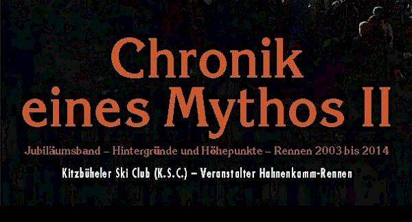 Chronik eines Mythos II