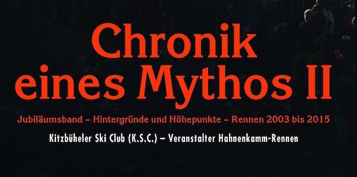 Die Chronik eines Mythos II